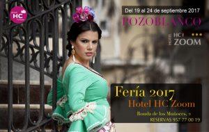 HOTEL HC ZOOM, FERIA 2017 EN POZOBLANCO @ HOTEL HC ZOOM POZOBLANCO | Pozoblanco | Andalucía | España