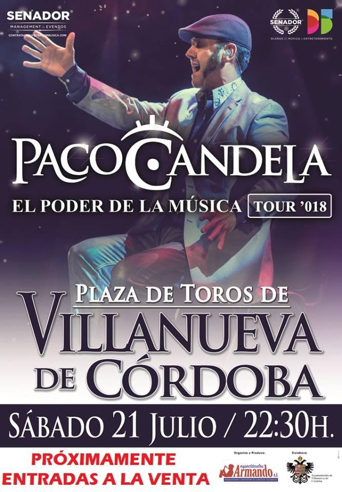 Concierto de Paco Candela en Villanueva de Córdoba @ Plaza de Toros de Villanueva de Córdoba
