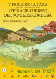 V Feria de la Caza y la I Feria de Turismo del Norte de Córdoba. HINOJOSA DEL DUQUE @ RECINTO FERIAL HINOJOSA DEL DUQUE | Hinojosa del Duque | Andalucía | España