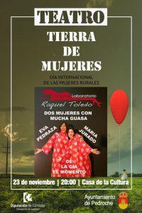 """Teatro """"Tierra de Mujeres"""". Pedroche"""